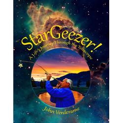 StarGeezer! : A Life's Journey Through the Telescope